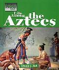 Life Among the Aztecs