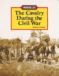 Cavalry During the Civil War