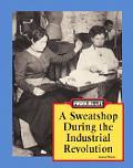 Sweatshop During the Industrial Revolution