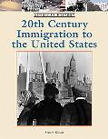 Twentieth-century Immigration to the United States