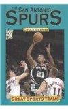 San Antonio Spurs (Great Sports Teams)