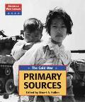 Primary Sources The Cold War