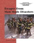 Escapes from Man-Made Disasters
