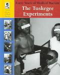Tuskegee Experiments The Forty Years of Medical Racism