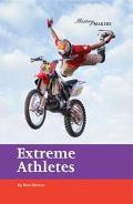 Extreme Athletes