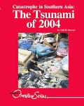 Catastrophe In Southern Asia The Tsunami Of 2004