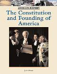 Constitution and the Founding of America