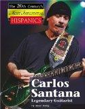 Carlos Santana (The Twentieth Century's Most Influential: Hispanics)