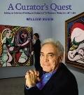 A Curator's Quest: Building the Museum of Modern Art's Painting and Sculpture Collection, 19...