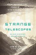 Strange Telescopes: Following the Apocalypse from Moscow to Siberia: Following the Apocalyps...