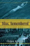 Bliss, Remembered : A Novel