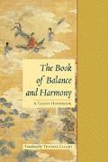 Book of Balance and Harmony A Taoist Handbook