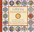 Coloring Mandalas 2 For Balance, Harmony, and Spiritual Well-Being