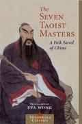 Seven Taoist Masters A Folk Novel of China