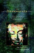 Dhammapada A New Translation of the Buddhist Classic with Annotations