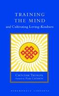 Training the Mind & Cultivating Loving-Kindness