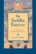On Buddha Essence A Commentary on Ranjung Dorje's Treatise