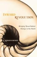 Inward Revolution Bringing About Radical Change in the World