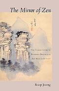 Mirror of Zen The Classic Guide to Buddhist Practice of Zen Master So Sahn
