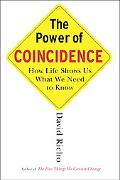 Power of Coincidence How Life Shows Us What We Need to Know
