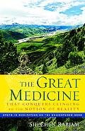 Great Medicine That Conquers Clinging to the Notion of Reality Steps in Meditation on the En...