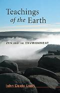 Teachings of the Earth Zen and the Environment