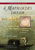 Mapmaker's Dream The Meditations of Fra Mauro, Cartographer to the Court of Venice