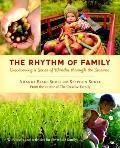 Rhythm of Family : Discovering a Sense of Wonder through the Seasons