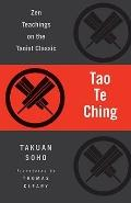 Tao Te Ching : Zen Teachings on the Taoist Classic