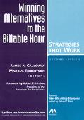 Winning Alternatives to the Billable Hour Strategies That Work