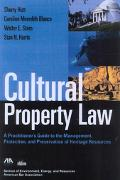 Cultural Property Law A Practioner's Guide