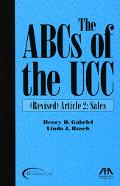 Abcs Of The Ucc (Revised) Article 2  Sales