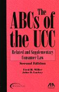 ABCs of the Ucc Related and Supplementary Consumer Law