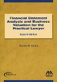 Financial Statement Analysis and Business Valuation for the Practical Lawyer