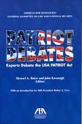 Patriot Debates Experts Debate the USA Patriot Act