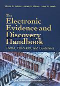 Electronic Evidence And Discovery Handbook Forms, Checklists And Guidelines