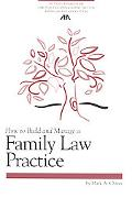 How to Build and Manage a Family Law Practice