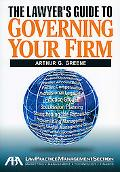 The Lawyer's Guide to Governing Your Firm