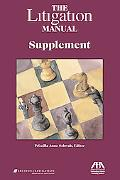 The Litigation Manual: Supplement 1998-2004