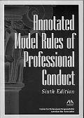 Annotated Model Rules of Professional Conduct