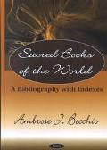 Sacred Books of the World A Bibliography With Indexes