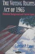 Voting Rights Act of 1965 Historical Background and Current Issues