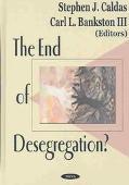 End of Desegregation?
