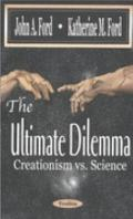 Ultimate Dilemma Creationism Vs Science
