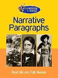 Narrative Paragraphs: Learning to Write
