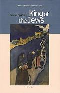 King of the Jews A Novel