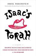 Isaac's Torah Concerning the Life of Isaac Jacob Blumenfeld Through Two World Wars, Three Co...