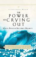 Power of Crying Out