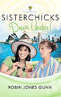 Sisterchicks Down Under!