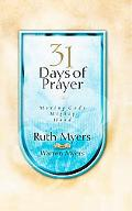 31 Days of Prayer Moving God's Mighty Hand